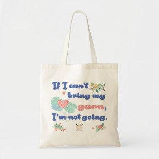 Bolsa Tote Se eu não posso trazer meu fio, eu não estou indo
