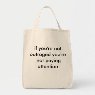 Bolsa Tote se você não é insultado você não está pagando a