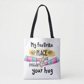 Bolsa Tote Seu abraço minha sacola favorita do lugar  