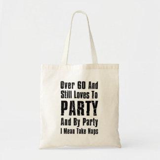 Bolsa Tote Sobre 60 ainda ama Party a sacola engraçada