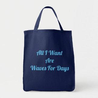 Bolsa Tote Todos I Want são ondas para a sacola dos dias