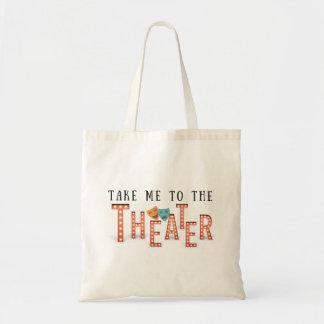 Bolsa Tote Tome-me ao teatro