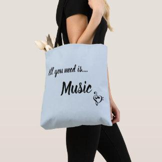 Bolsa Tote Tudo que você precisa é sacola da música