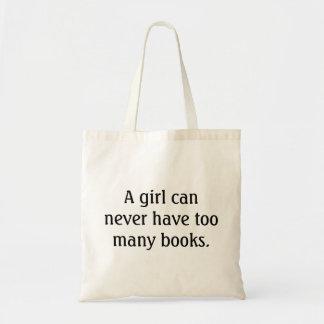 Bolsa Tote Uma menina pode nunca ter livros demais - saco