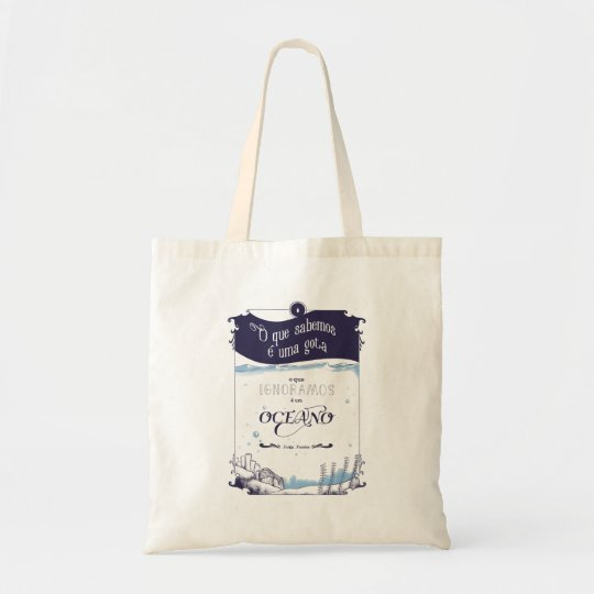 Bolsa Tote uma sacola com frase