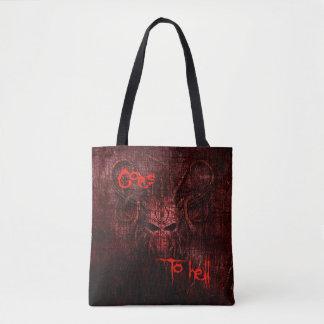 Bolsa Tote Vai ao inferno