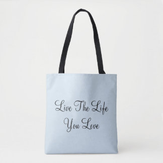 Bolsa Tote Vive a vida onde você ama
