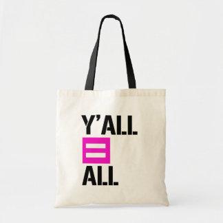 Bolsa Tote Você iguala tudo - - os direitos de LGBTQ -