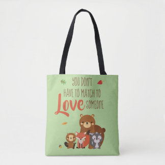 Bolsa Tote Você não tem que combinar para amar alguém -