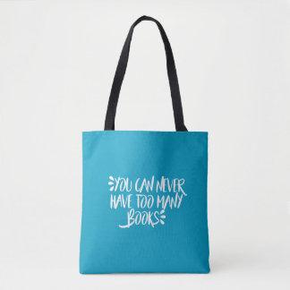 Bolsa Tote Você pode nunca ter livros demais