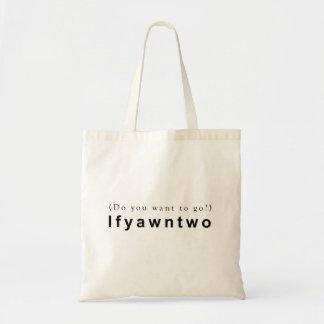 Bolsa Tote Você quer ir? Ifyawnto