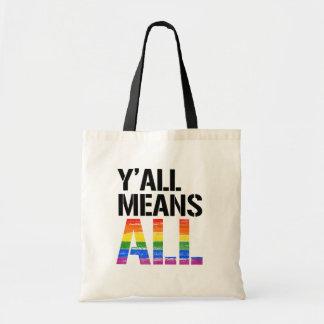 Bolsa Tote Você significa tudo - - os direitos de LGBTQ -