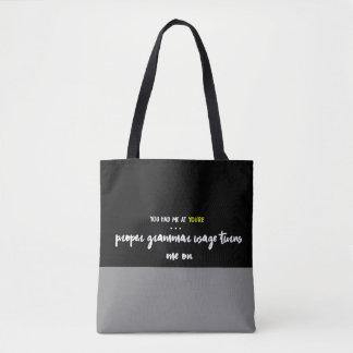 Bolsa Tote Você teve-me em você é…