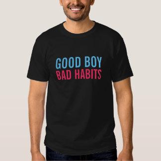 bom menino - hábitos maus camisetas