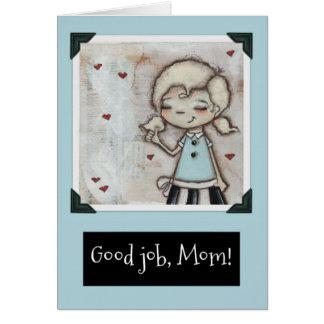 Bom trabalho - cartão do dia das mães