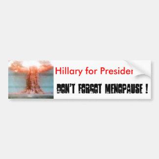 bomba 005, Hillary para o presidente? , NÃO ABANDO Adesivo