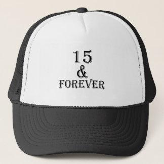 Boné 15 e para sempre design do aniversário