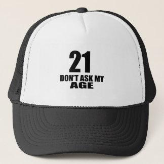 Boné 21 não peça meu design do aniversário da idade