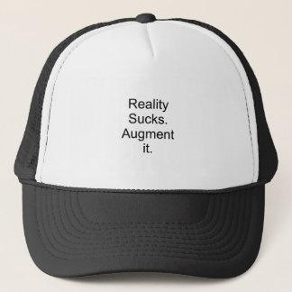 Boné A realidade suga. Aumente-a