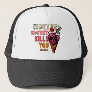 Boné Algo matares doces você, (lentamente)