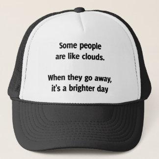 Boné Algumas pessoas são como nuvens. Quando partirem