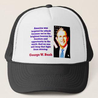 Boné América foi visada para o ataque - G W Bush
