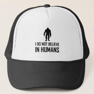 Boné Bigfoots não acredita nos seres humanos