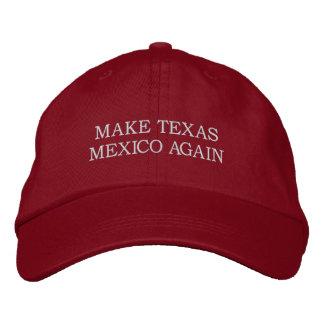 """Boné Bordado """"Faça chapéu de Texas México outra vez"""""""