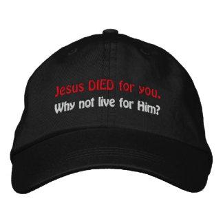 Boné Bordado Jesus MORREU para você. Por que não viver para