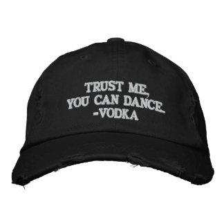 Boné Confie que eu você pode dançar - a vodca