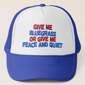 Boné Dê-me o Bluegrass, ou dê-me a paz e o silêncio!