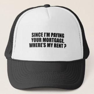 Boné Desde que eu estou pagando sua hipoteca onde está