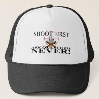 Boné Dispare primeiramente. Faça perguntas NUNCA!