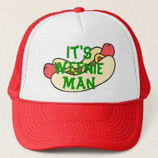 Boné É homem do Weenie!