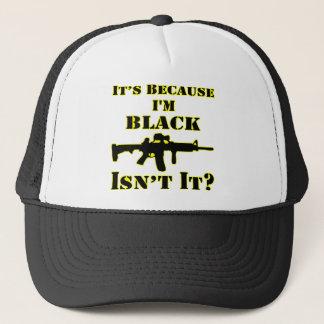 Boné É porque eu sou preto não sou ele espingarda de