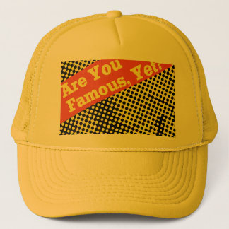 Boné É você famoso, chapéu?