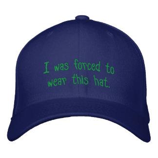 Boné Eu fui forçado a vestir este chapéu