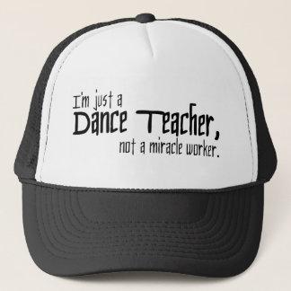 Boné Eu sou apenas um professor da dança, não um