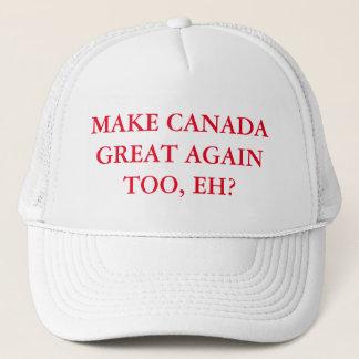 Boné Faça o excelente de Canadá outra vez também, Eh?