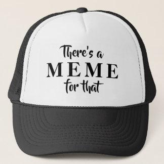 Boné Há uns MEME para esse chapéu do camionista