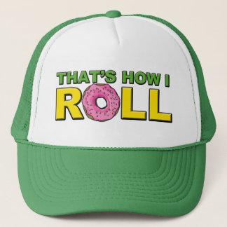 Boné Isso é como eu rolo o chapéu do camionista