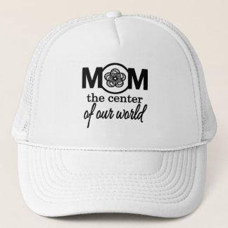 Boné Mamã… o centro de nosso mundo