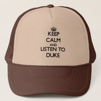 Boné Mantenha a calma e escute o duque