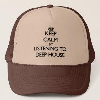 Boné Mantenha a calma escutando a CASA PROFUNDA