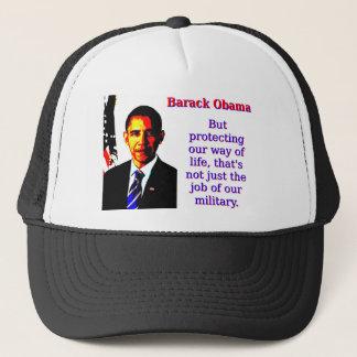 Boné Mas protegendo nosso modo de vida - Barack Obama