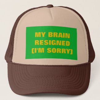 Boné Meu cérebro renunciou o chapéu do camionista