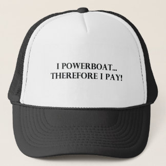 Boné Mim Powerboat conseqüentemente que eu pago