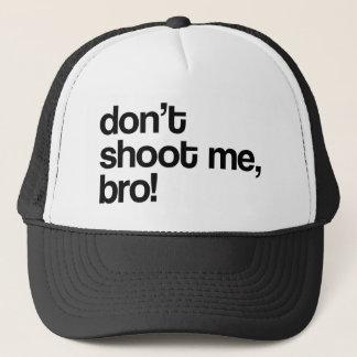 Boné não dispare em me bro