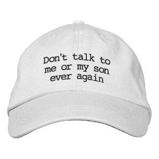 """Boné """"Não fale ao chapéu mim ou do meu filho sempre"""