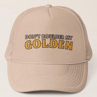 Boné Não faz Boulder meu chapéu dourado